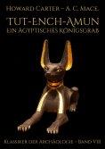 eBook: Tut-ench-Amun - Ein ägyptisches Königsgrab: Band III