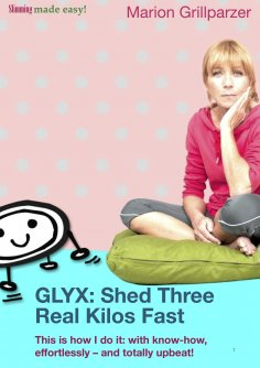 eBook: GLYX: Shed three real kilos fast