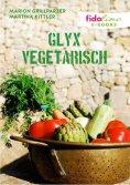 eBook: GLYX Vegetarisch