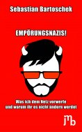 ebook: Empörungsnazis!
