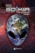 eBook: SOKIA - Die vergangene Zukunft
