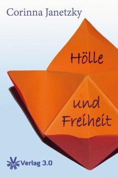 ebook: Hölle und Freiheit