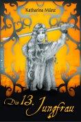 eBook: Die 13. Jungfrau