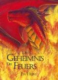 eBook: Das Geheimnis des Feuers