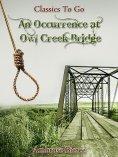 ebook: An Occurrence at Owl Creek Bridge