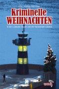 eBook: Kriminelle Weihnachten