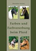 eBook: Farben und Farbvererbung beim Pferd