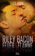 eBook: Riley Bacon: Feuer & Flamme