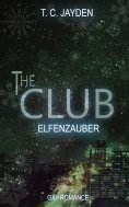 eBook: The Club - Elfenzauber