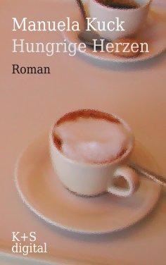 eBook: Hungrige Herzen