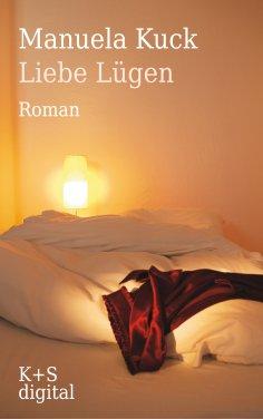 eBook: Liebe Lügen