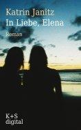 eBook: In Liebe, Elena
