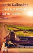 eBook: Und auf einmal ist es Liebe