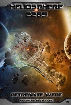 ebook: Heliosphere 2265 - Band 8: Getrennte Wege (Science Fiction)