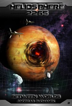 ebook: Heliosphere 2265 - Volume 2: Between Worlds (Science Fiction)