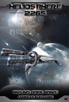 ebook: Heliosphere 2265 - Band 16: Freund oder Feind? (Science Fiction)
