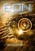 eBook: Eon - Das letzte Zeitalter, Band 3: Zeit-Gezeiten (Science-Fiction)