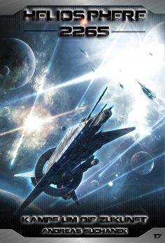 ebook: Heliosphere 2265 - Band 17: Kampf um die Zukunft (Science Fiction)