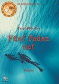eBook: Fünf Faden tief