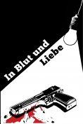 ebook: In Blut und Liebe
