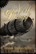 eBook: Voll Dampf: Fiktionale Steamgeschichten