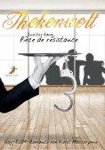 ebook: Thekenwelt - Zweiter Gang: Pièce de résistance