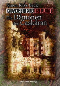 ebook: Magierblut 1: Die Dämonen des Caskáran
