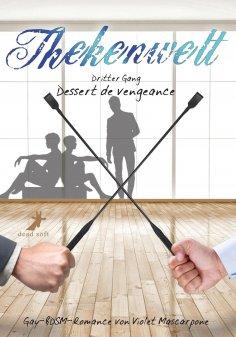 ebook: Thekenwelt - Dritter Gang: Dessert de vengeance