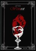 ebook: Weinrot - Farbe der Begierde