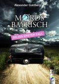 ebook: Mordsbayrisch