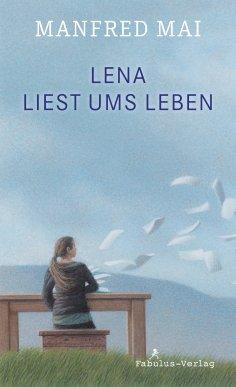 eBook: Lena liest ums Leben