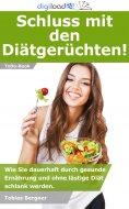 eBook: Schluss mit den Diätgerüchten!