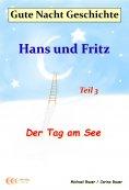ebook: Gute-Nacht-Geschichte: Hans und Fritz - Der Tag am See