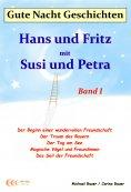 ebook: Gute-Nacht-Geschichten: Hans und Fritz mit Susi und Petra - Band I