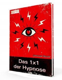 ebook: Das 1x1 der Hypnose