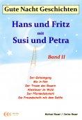 ebook: Gute-Nacht-Geschichten: Hans und Fritz mit Susi und Petra - Band II
