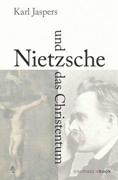 eBook: Nietzsche und das Christentum