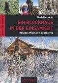eBook: Ein Blockhaus in der Einsamkeit