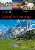 eBook: Kanada: 150 Reisetipps