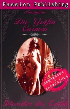 ebook: Klassiker der Erotik 39: Die Gräfin Carmen
