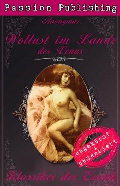 eBook: Klassiker der Erotik 40: Wollust im Lande der Venus