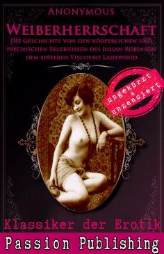eBook: Klassiker der Erotik 54: Weiberherrschaft