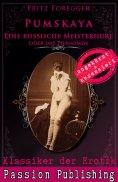 eBook: Klassiker der Erotik 57: PUMSKAJA