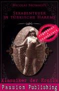 eBook: Klassiker der Erotik 65: Sexabenteuer in türkischen Harems