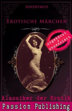 eBook: Klassiker der Erotik 66: Erotische Märchen