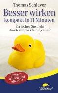 eBook: Besser wirken - kompakt in 11 Minuten