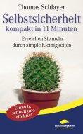 eBook: Selbstsicherheit - kompakt in 11 Minuten