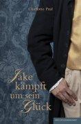 eBook: Jake kämpft um sein Glück