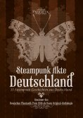 ebook: Steampunk Akte Deutschland