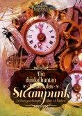ebook: Die dunkelbunten Farben des Steampunk